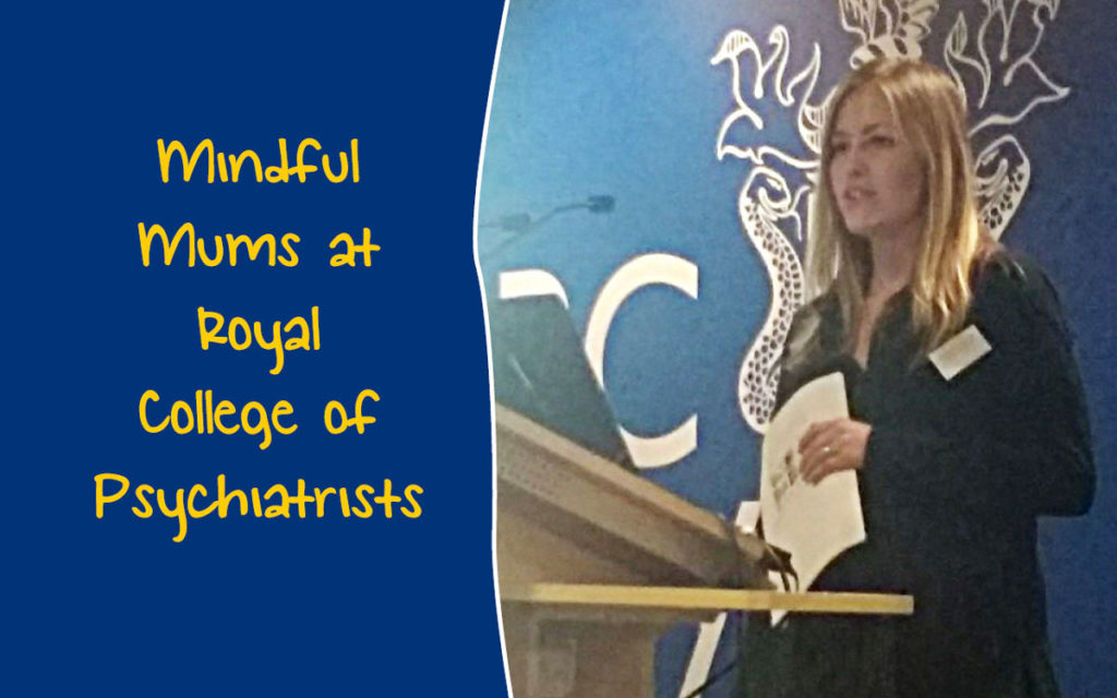 Karen from Mindful Mums speaking at Royal College of Psychiatrists event